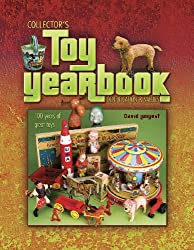 Collector's Toy Yearbook: 100 Years of Great Toys