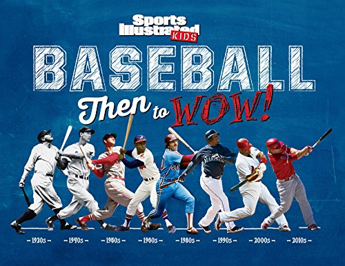 Baseball: Then to WOW!