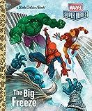 The Big Freeze (Marvel) (Little Golden Book)