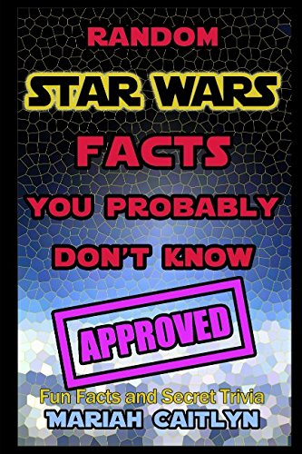 Random Star Wars Facts You Probably Don't