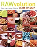 Rawvolution, Matt Amsden, 0060843187