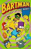 Bartman: The Best of the Best! (Simpsons Comics Compilations)