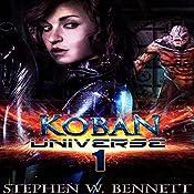 Koban Universe 1 | Stephen W. Bennett
