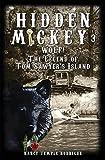 HIDDEN MICKEY 3: Wolf! The Legend of Tom Sawyer's Island
