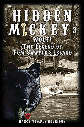 HIDDEN MICKEY 3 Wolf The Legend Of Tom Sawyers Island pdf epub download ebook