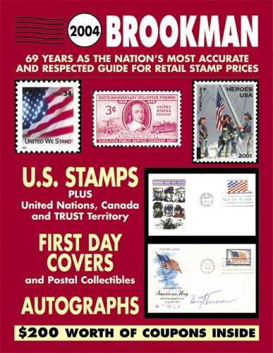Download 2004 Brookman: United States, United Nations & Canada Stamps & Postal Collectibles Including Specialized Listings of State Duck & Indian Reservation Stamps (Brookman Stamp Price Guide) pdf