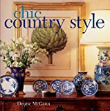 Chic Country Style, Denise McGann, 1402722281