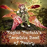 Regina Puckett's Complete Book of Poetry | Regina Puckett