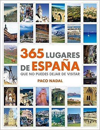 365 lugares de España que no puedes dejar de visitar Ocio y ...