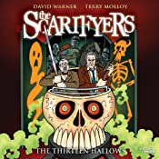 The Scarifyers: The Thirteen Hallows | Simon Barnard, Paul Morris