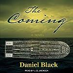 The Coming | Daniel Black