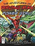 img - for The Adventures of Wrong Man and Power Girl! book / textbook / text book