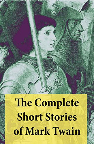 The Complete Short Stories of Mark Twain: 169 Short - Tom 169
