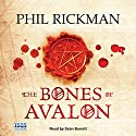 The Bones of Avalon Audiobook by Phil Rickman Narrated by Seán Barrett