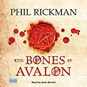 The Bones of Avalon | Phil Rickman