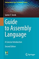 Guide to Assembly Language: A Concise Introduction (Undergraduate Topics in Computer Science) Paperback