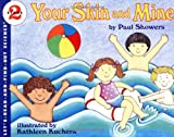 Your Skin and Mine, Paul Showers, 006445102X