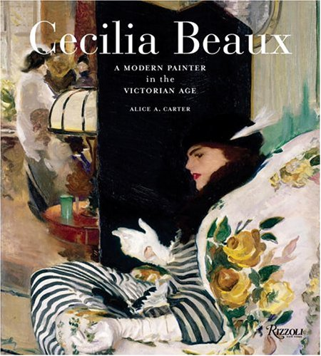 Cecilia Beaux: A Modern Painter in the Gilded Age pdf epub
