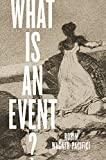 img - for What Is an Event? book / textbook / text book