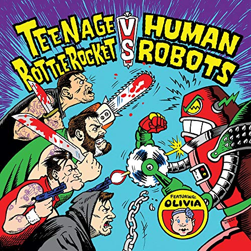 Album Art for Teenage Bottlerocket vs. Human Robots by TEENAGE BOTTLEROCKET
