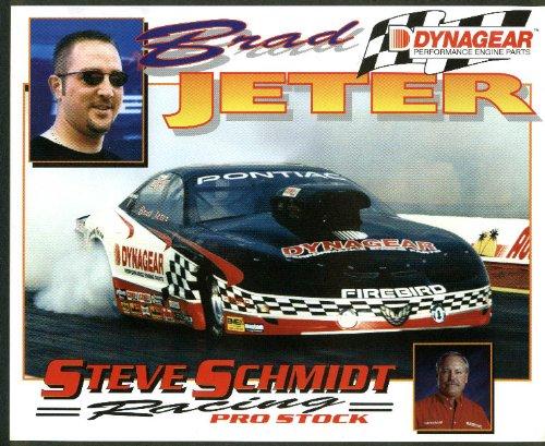 Brad Jeter Dynagear Firebird Pro Property Stsve Schmidt Racing NHRA print 2000
