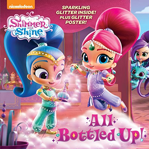 All Bottled Up! (Shimmer and Shine) (Pictureback(R)) (Shimmer And Shine Welcome To Zahramay Falls)