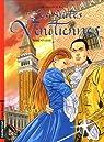 Les Suites vénitiennes, tome 9 : Sérénissime par Warnauts