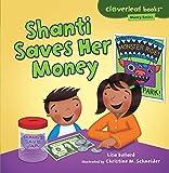img - for Shanti Saves Her Money (Cloverleaf Books: Money Basics) book / textbook / text book