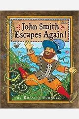 John Smith Escapes Again! Hardcover