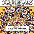OrnaMENTALs: Whimsical Mandalas: 30 Mandala Coloring Pages for Adults (Volume 1)