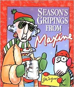Seasons gripings from maxine john wagner shoebox greetings chris seasons gripings from maxine john wagner shoebox greetings chris brethwaite 9780740700835 amazon books m4hsunfo