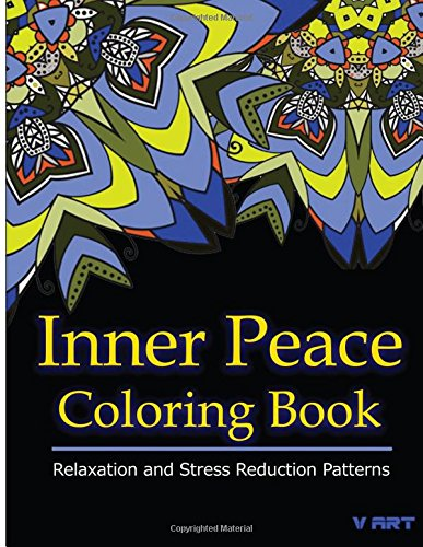 Download Inner Peace Coloring Book: Coloring Books for Adults Relaxation : Relaxation & Stress Reduction Patterns (Volume 33) pdf