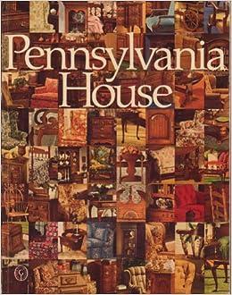 Good Perfect Pennsylvania House: A Collection Of Traditional American Furniture: Pennsylvania  House: Amazon.