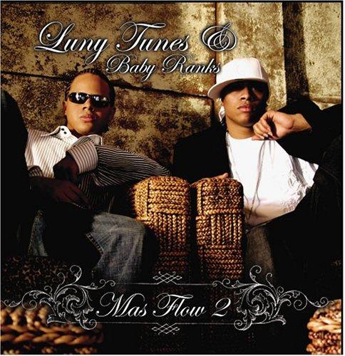 Luny Tunes & Baby Ranks: Mas Flow ()
