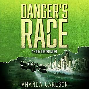Danger's Race Audiobook