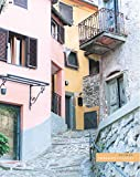 """Tuscan village street: (Notebook/Journal) (118 x Lined Pages) (8"""" x10""""): Volume 4 (Tuscany Villages Notebook Collection)"""