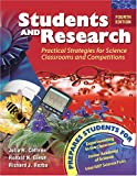 Students and Research : Practical Strategies for Science Classrooms and Competitions, Cothron, Julia H. and Giese, Ronald N., 0757519164