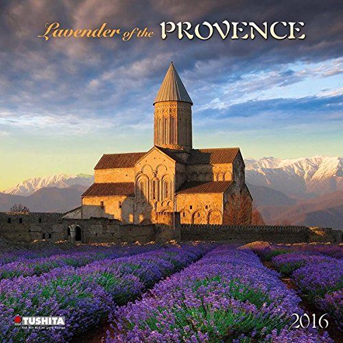 Lavender of the Provence 2016: Kalender 2016 (What a Wonderful World)