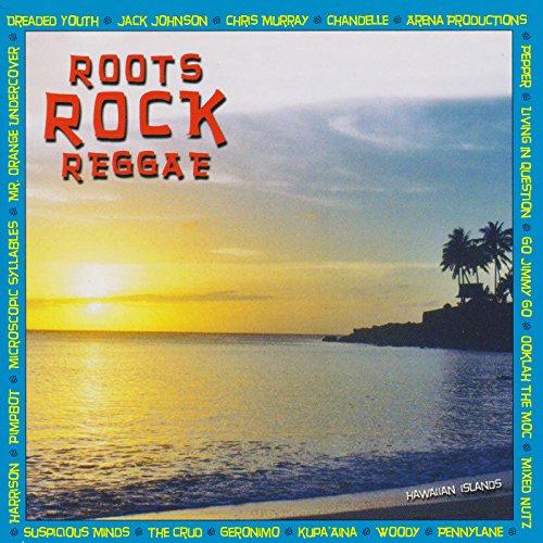 Roots Rock Reggae: Hawaiian Is...