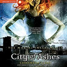 City of Ashes: The Mortal Instruments, Book Two Audiobook by Cassandra Clare Narrated by Natalie Moore