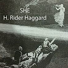 She Audiobook by H. Rider Haggard Narrated by Alan Munro