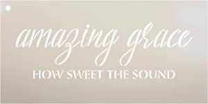 """Amazing Grace How Sweet The Sound Stencil by StudioR12 
