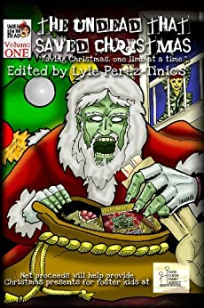 The Undead That Saved Christmas by [Perez-Tinics, Lyle, Tudor, Jason, S. Crawford, Richard, Faville, Tony, Morris, Scott]