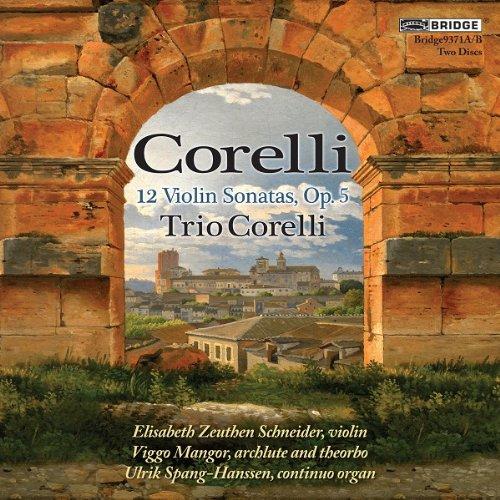 Corelli Violin - Corelli: 12 Violin Sonatas, Op.5