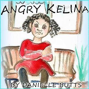 Angry Kelina Audiobook