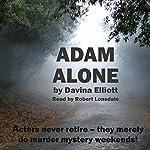 Adam Alone | Davina Elliott