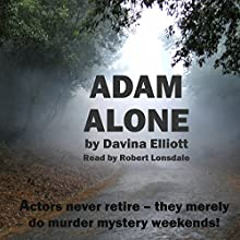 Adam Alone Audiobook by Davina Elliott Narrated by Robert Lonsdale