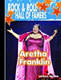 Aretha Franklin (Rock & Roll Hall of Famers)