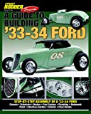A Guide to Building a 33-34 Ford, Street Rodder Magazine, 1935231111