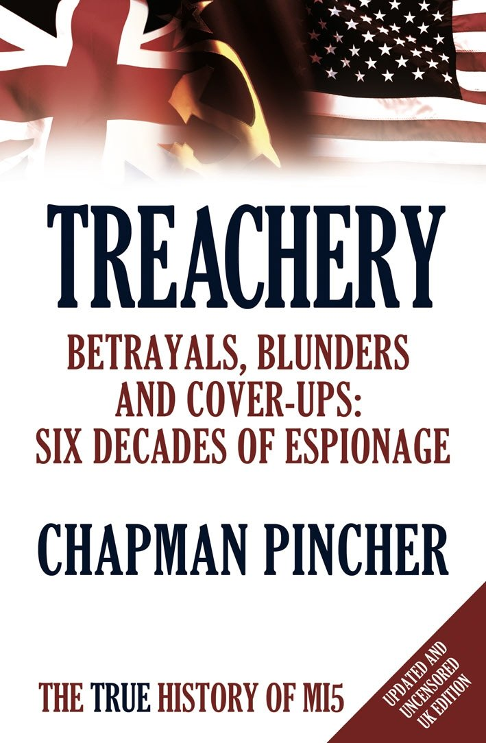 Treachery: Betrayals, Blunders and Cover-Ups